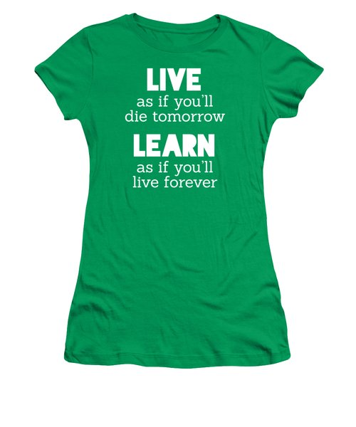 Live And Learn Women's T-Shirt