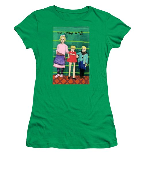 Our Sister Is Tall Women's T-Shirt