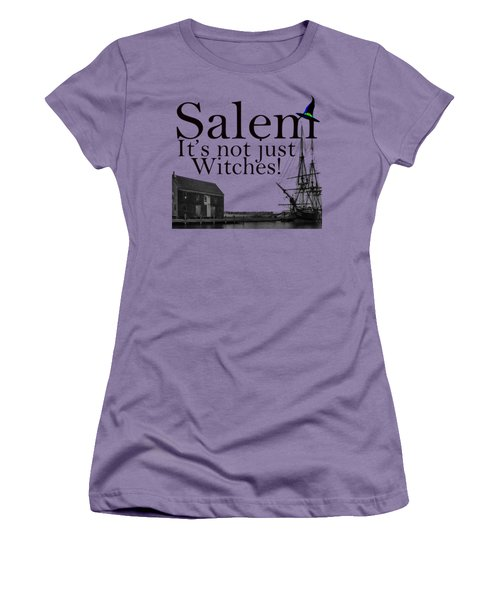 Salem Its Not Just For Witches Women's T-Shirt (Junior Cut) by Jeff Folger