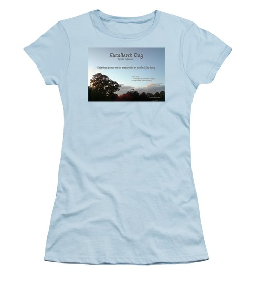 Excellent Day Women's T-Shirt (Athletic Fit)