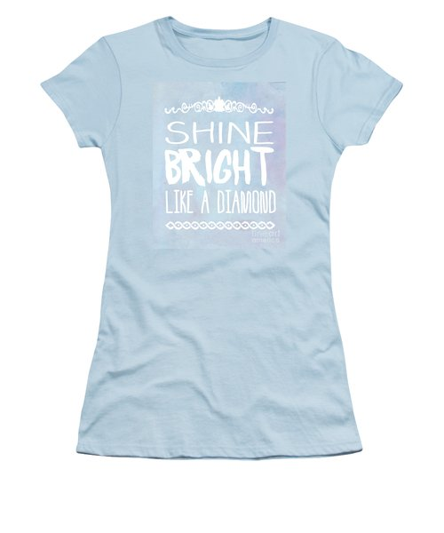 Shine Bright Blue Women's T-Shirt (Athletic Fit)