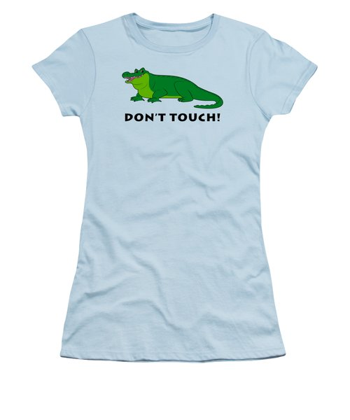 Alligator Don't Touch Women's T-Shirt (Athletic Fit)