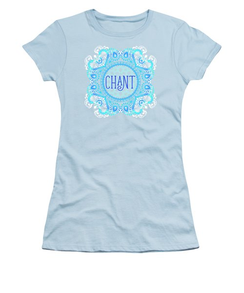 Chant Women's T-Shirt (Athletic Fit)