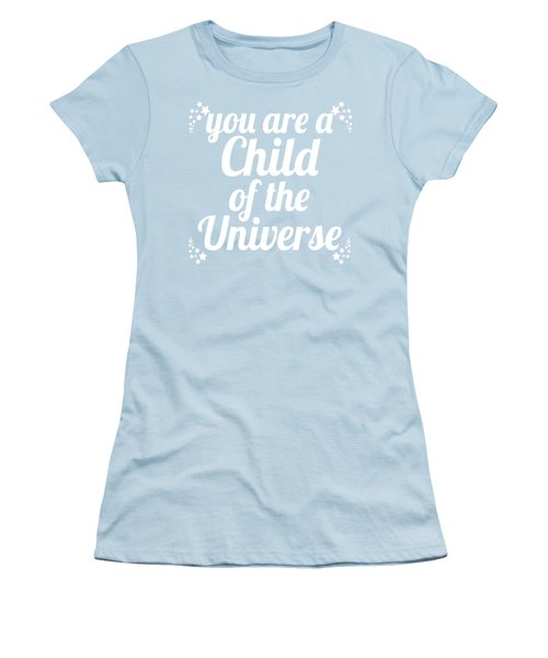 Women's T-Shirt (Junior Cut) featuring the digital art Child Of The Universe Desiderata - Blue by Ginny Gaura