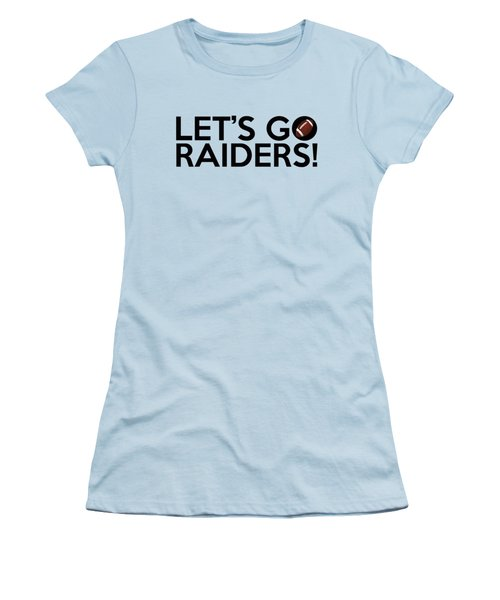 Let's Go Raiders Women's T-Shirt (Athletic Fit)