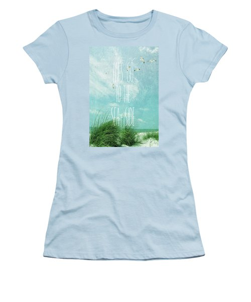 Women's T-Shirt (Junior Cut) featuring the photograph Let's Go To The Sea-side by Jan Amiss Photography