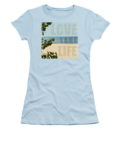 Women's T-Shirt (Athletic Fit) featuring the photograph Love Lake Life by Michelle Calkins
