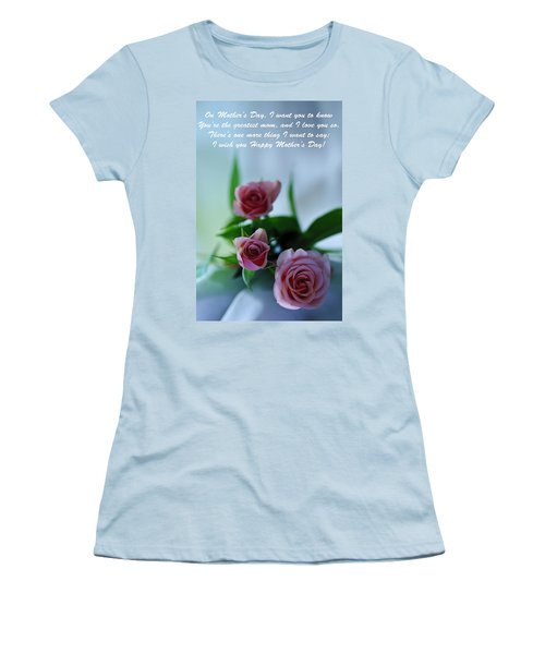 Women's T-Shirt (Junior Cut) featuring the photograph Mother's Day Card 1 by Michael Cummings