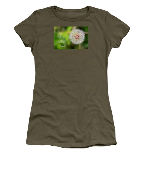 A Dandy Dandelion With Message Women's T-Shirt