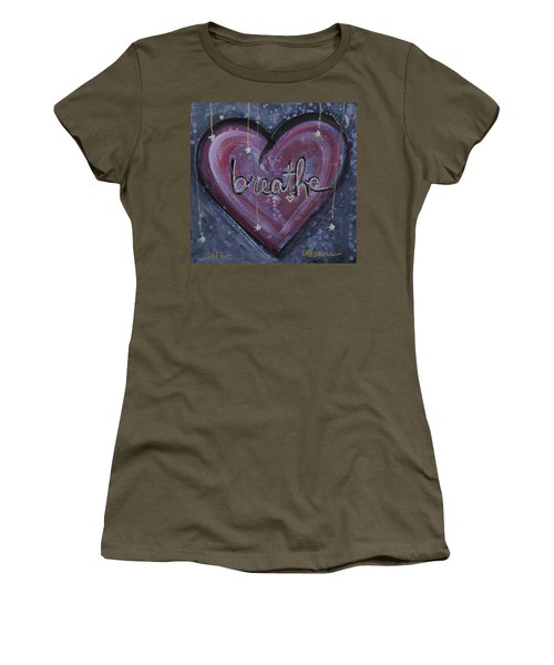 Heart Says Breathe Women's T-Shirt