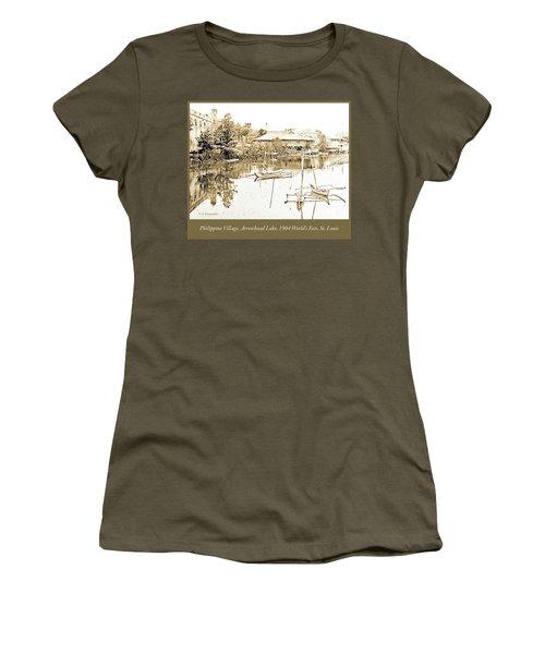 Arrow Head Lake, Philippine Village, 1904 Worlds Fair, Vintage P Women's T-Shirt