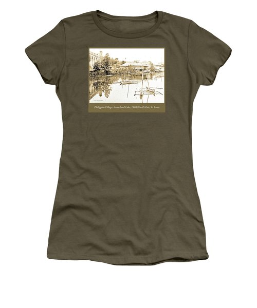 Arrow Head Lake, Philippine Village, 1904 Worlds Fair, Vintage P Women's T-Shirt