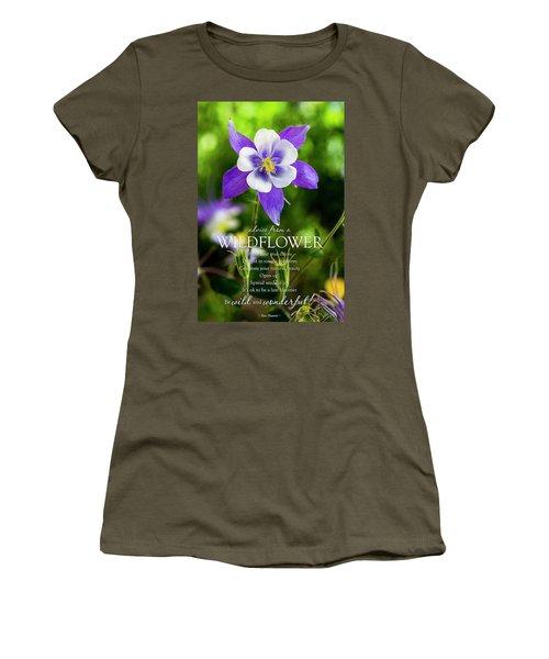 Advice From A Wildflower Columbine Women's T-Shirt