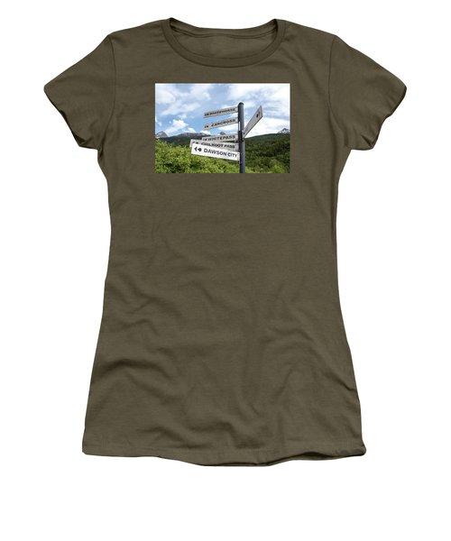 Alaskan And Yukon Towns Sign Women's T-Shirt