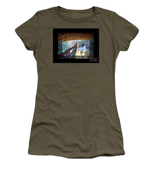 Birds Boaters And Bridges Of Barton Springs - Bridges One Greeting Card Poster V2 Women's T-Shirt (Athletic Fit)