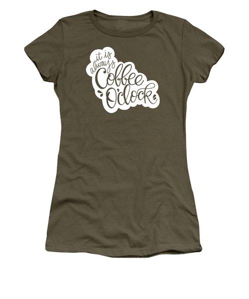 Coffee O'clock Women's T-Shirt