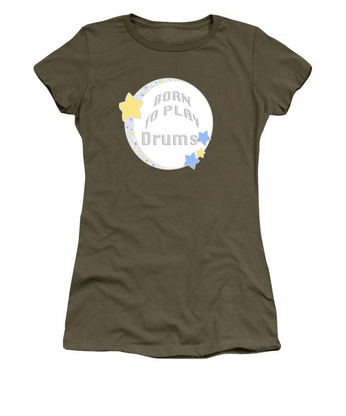 Drum Born To Play Drum 5673.02 Women's T-Shirt (Athletic Fit)
