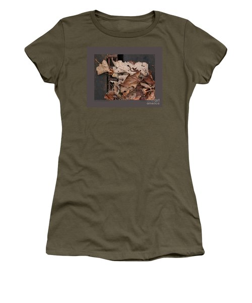 Women's T-Shirt (Junior Cut) featuring the photograph Dry Leaves And Old Steel-ii by Patricia Overmoyer