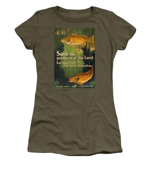 Eat More Fish Vintage World War I Poster Women's T-Shirt (Junior Cut) by John Stephens