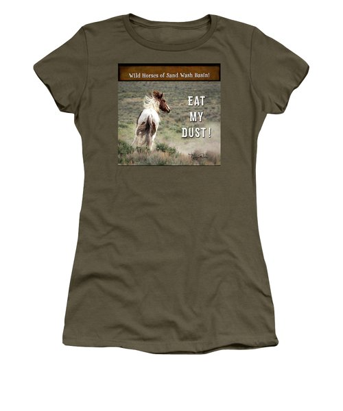 Women's T-Shirt (Athletic Fit) featuring the photograph Eat My Dust - Collage by Nadja Rider