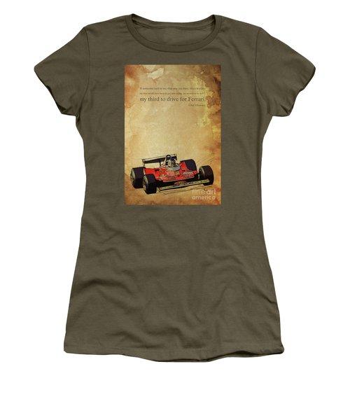 Ferrari Race Car, Gift For Men, Brown Background, Original Giles Villeneuve Inspirational Quote Women's T-Shirt