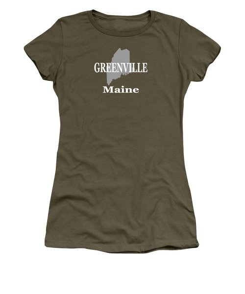 Greenville Maine State City And Town Pride  Women's T-Shirt