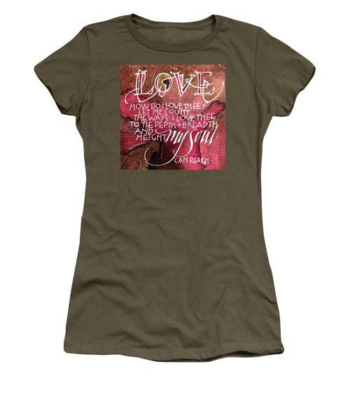 Inspirational Saying Love Women's T-Shirt