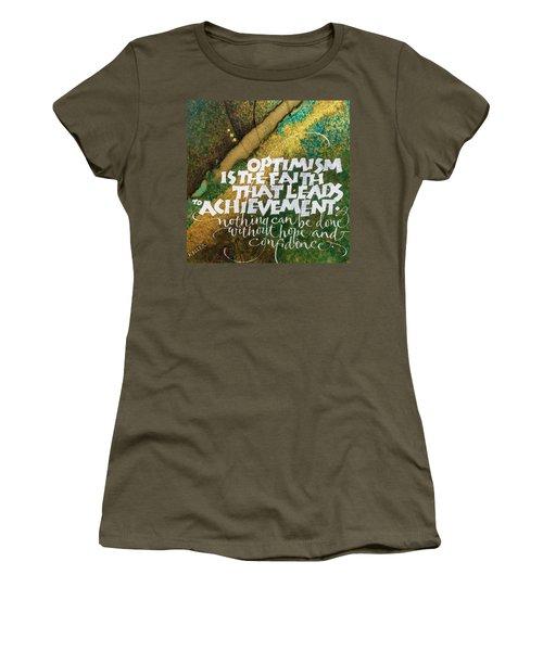 Inspirational Saying Optimism Women's T-Shirt