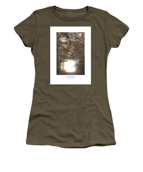 Misty Road Women's T-Shirt