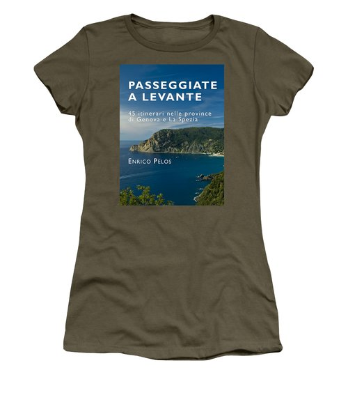 Passeggiate A Levante - The Book By Enrico Pelos Women's T-Shirt