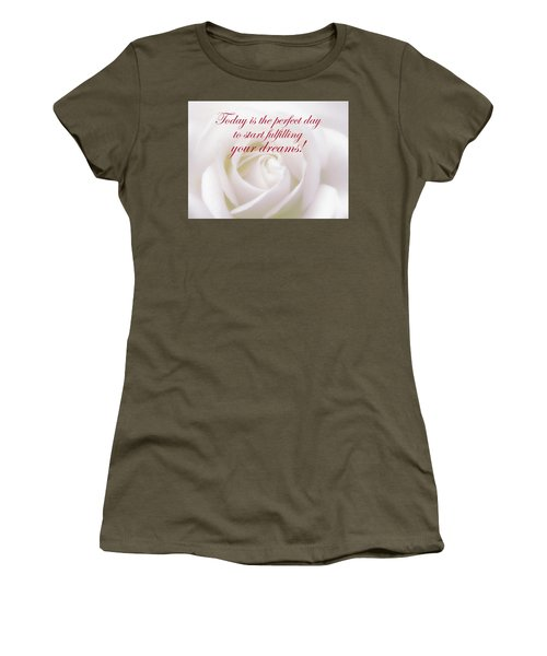 Perfect Day For Fulfilling Your Dreams Women's T-Shirt