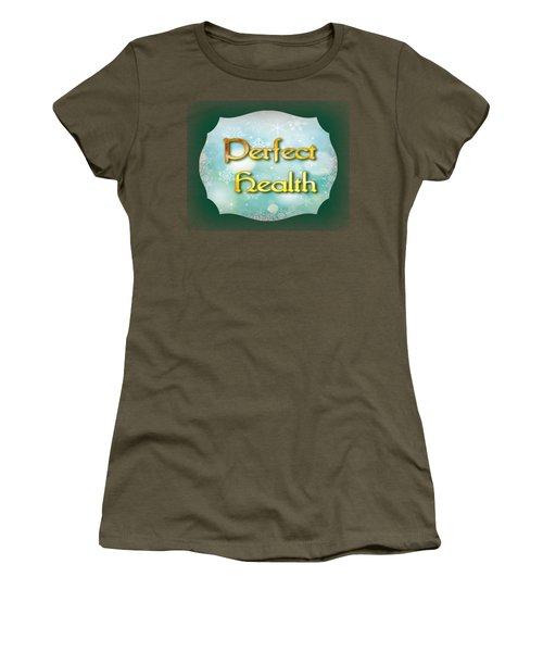 Perfect  Health Women's T-Shirt