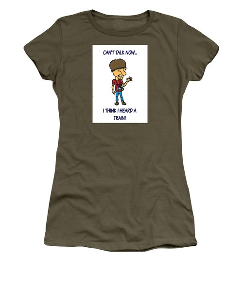 Railfan Can't Talk Women's T-Shirt (Athletic Fit)