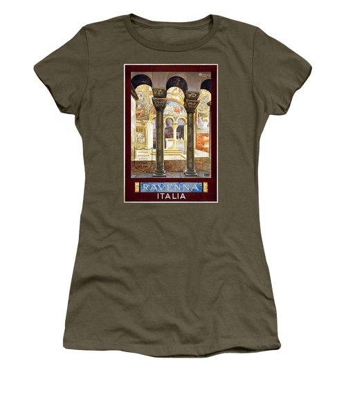 Ravenna, Travel Poster 1925 Women's T-Shirt