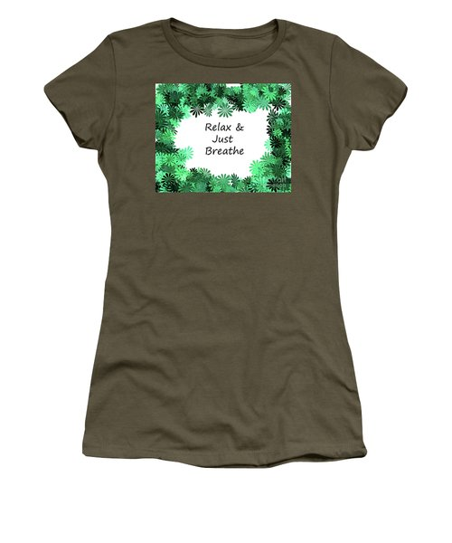 Relax And Breathe Women's T-Shirt