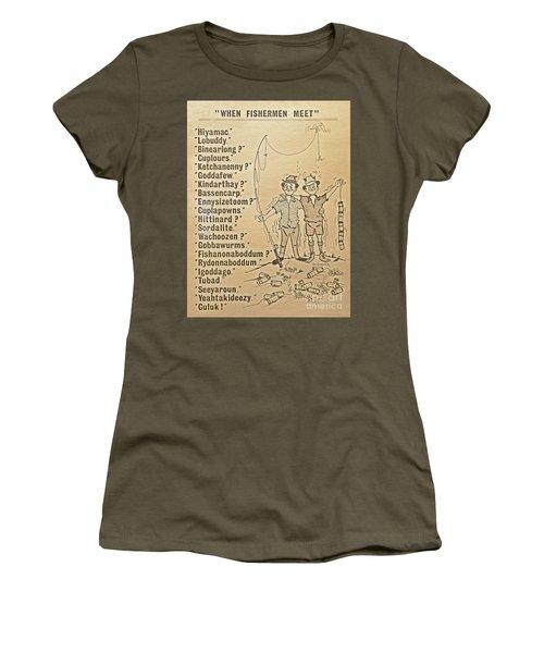 When Fishermen Meet Women's T-Shirt
