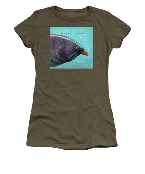 Smoked Salmon Women's T-Shirt