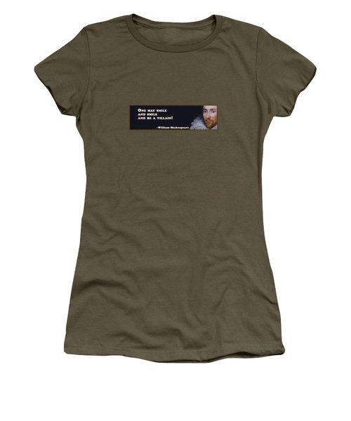 One May Smile #shakespeare #shakespearequote Women's T-Shirt
