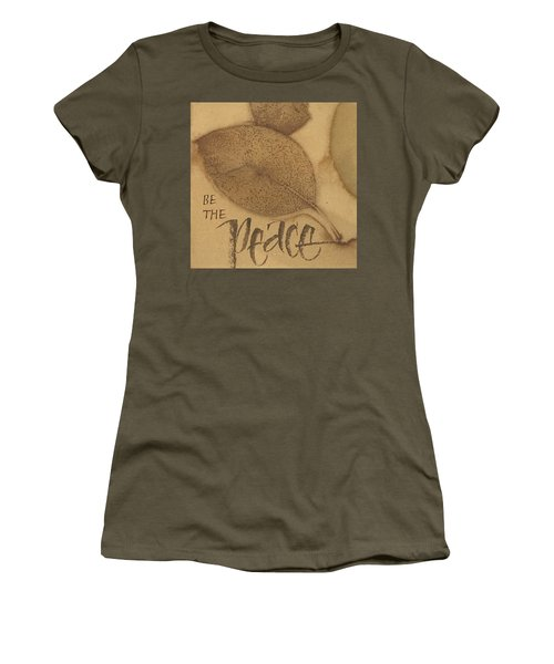 Be The Peace Women's T-Shirt