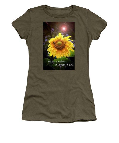 Be The Sunshine  Women's T-Shirt