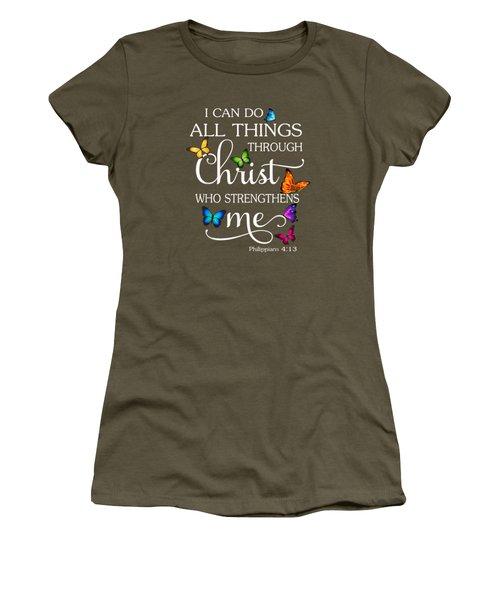I Can Do All Things Through Christ Butterfly Art - Religious T-shirt Women's T-Shirt
