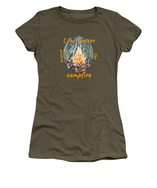 Women's T-Shirt featuring the painting Life Is Better Around The Campfire by Maria Langgle