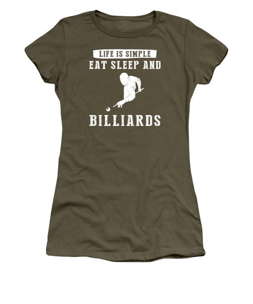 Life Is Simple Eat Sleep And Billiard T-shirt Women's T-Shirt