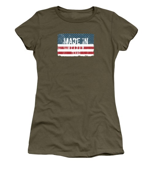 Made In Meadow, Texas Women's T-Shirt
