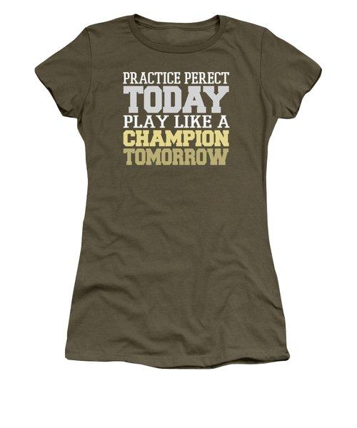 Practice Perfect Women's T-Shirt