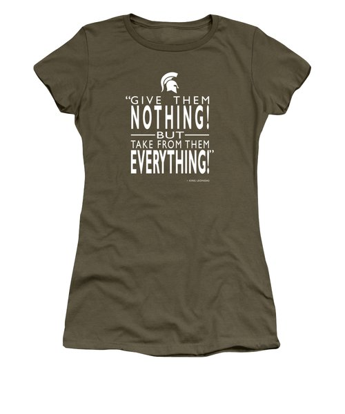 Take From Them Everything Women's T-Shirt