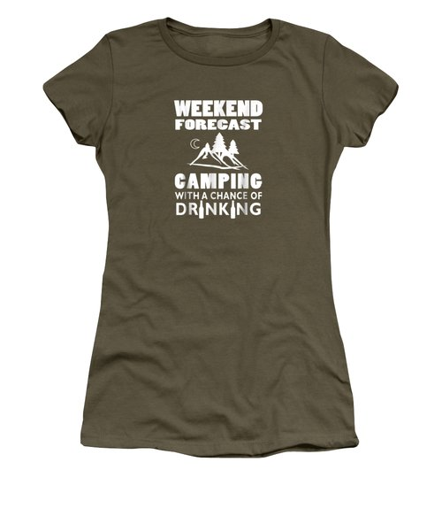 Weekend Forecast Camping With A Chance Of Drinking T-shirt Women's T-Shirt
