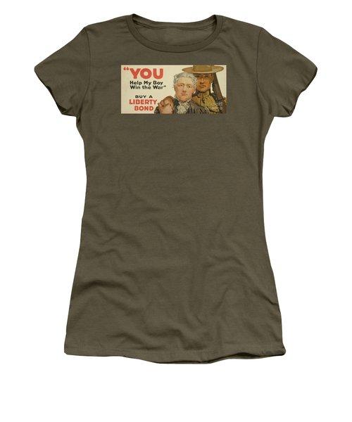 You, Help My Boy Win The War  Buy A Liberty Bond, 1917 Women's T-Shirt