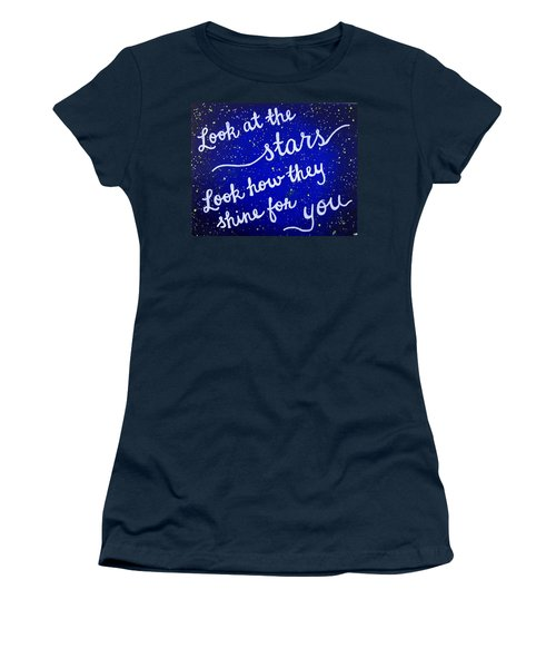Look At The Stars Quote Painting Women's T-Shirt (Junior Cut) by Michelle Eshleman