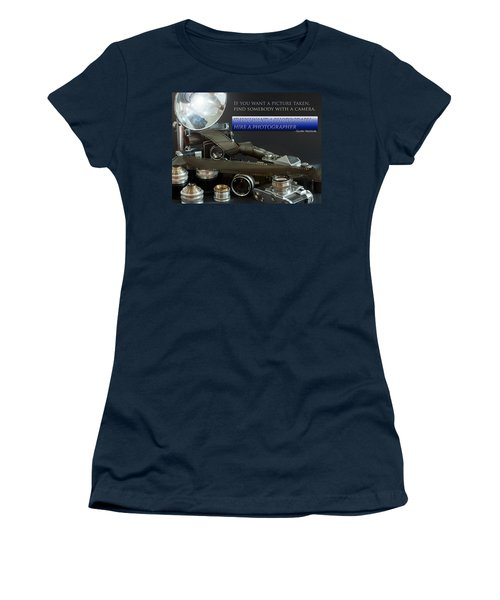 Photographer Quote Women's T-Shirt